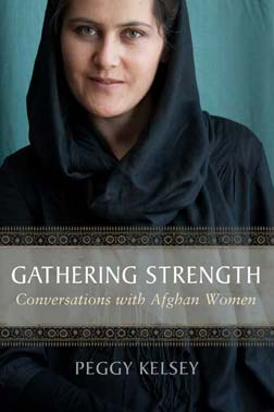 Book cover, Gathering Strength: Conversations with Afghan Women